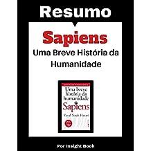 Sapiens: Uma breve história da humanidade - Resumo Completo: Aprenda todos os principais conceitos