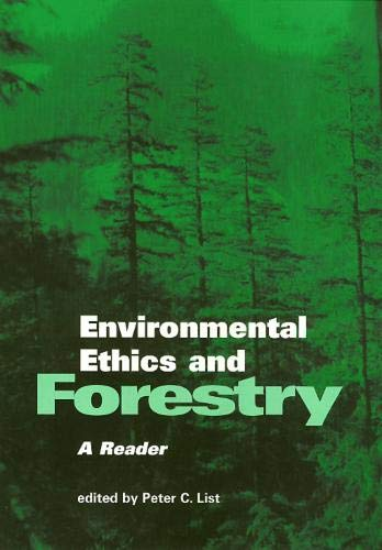 Environmental Ethics and Forestry (Environmental Ethics Values An)