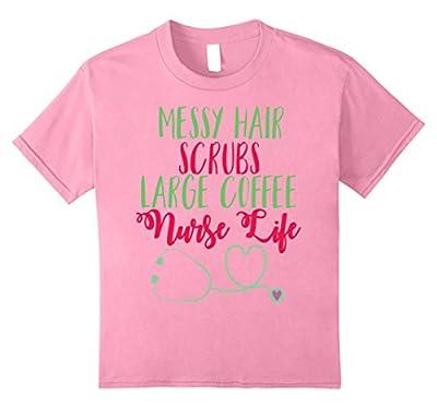Funny Nurse Shirt Messy Hair Coffee Scrubs Life LPN RN Gift