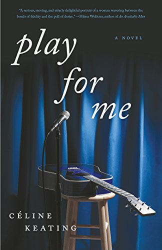 Play for Me: A Novel by [Keating, Celine]