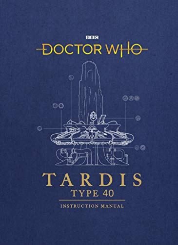 Doctor Who: TARDIS Type Forty Instruction -