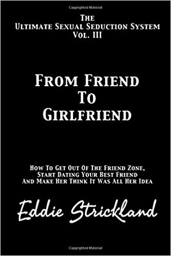 how to make a friend a girlfriend