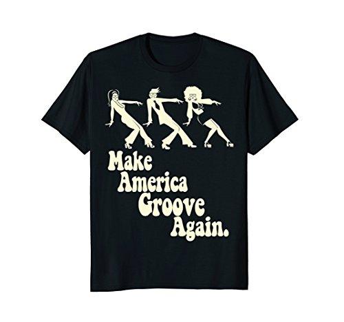 Mens MAGA Make America Groove Again Disco Dancers 1970s T Shirt 3XL Black - 70s Go Go Dancer