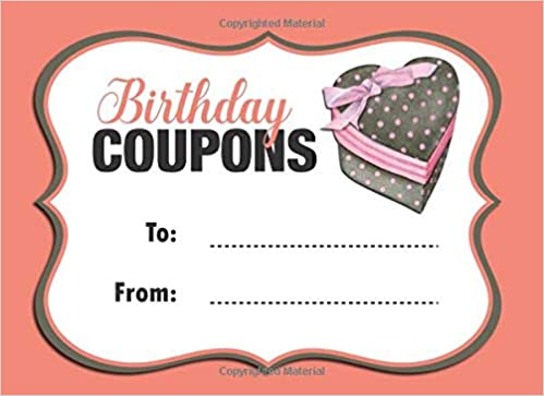 Birthday Coupons: Coupon Book With 20 Beautiful Write-In