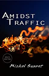 Amidst Traffic - Sample Stories