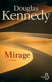 Mirage : roman, Kennedy, Douglas