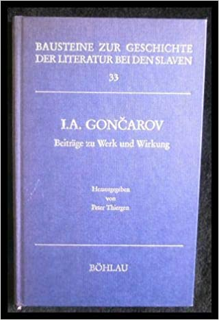 Descargar Con Mejortorrent I. A. Goncarov: Beiträge Zu Werk Und Wirkung PDF A Mobi