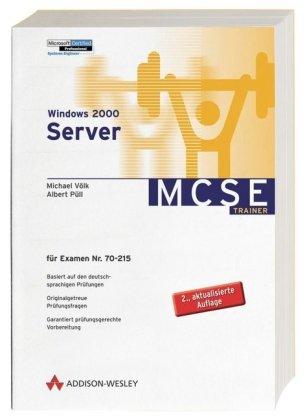 Windows 2000 Server Für Examen 70-215 (Zertifizierungen)