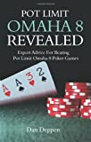 Pot Limit Omaha 8 Revealed, Dan Deppen, 1442197633