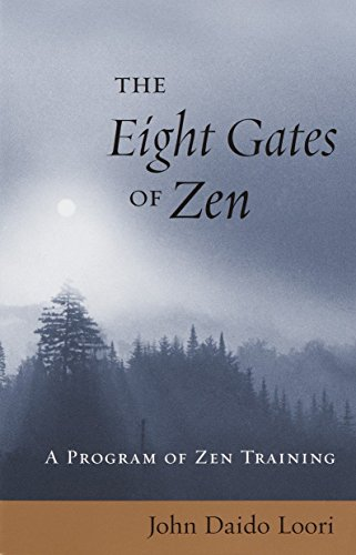 The Eight Gates of Zen: A Program of Zen - Eight Gates
