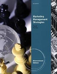 Marketing Management Strategies, International Edition