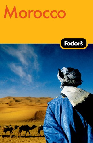 Fodor's Morocco, 4th Edition (Travel Guide)