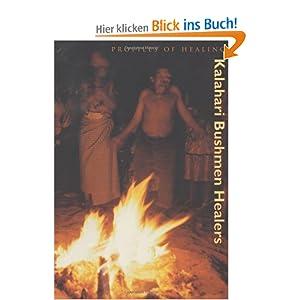 Kalahari Bushman Healers (Profiles of Healing) Bradford P. Keeney