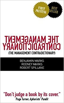 Book The Management Contradictionary by Benjamin Marks (2006-09-21)