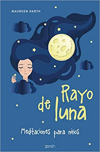Rayo de luna: Meditaciones para niños (Superpapás): Amazon ...