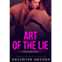 Art of the Lie (Truth & Lies Book 2)