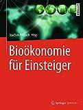 Bioökonomie für Einsteiger (German Edition)