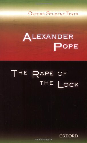 Alexander Pope: The Rape of the Lock: Oxford Student Texts
