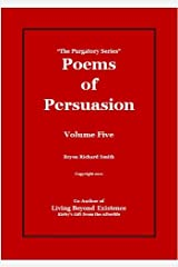 Poems of Persuasion (The Purgatory Series Book 5) Kindle Edition