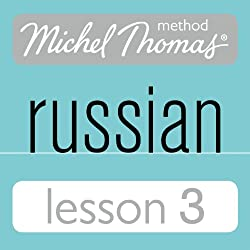 Michel Thomas Beginner Russian, Lesson 3