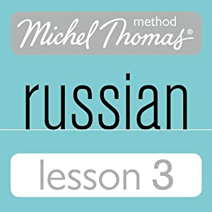 Michel Thomas Beginner Russian, Lesson 3 Speech