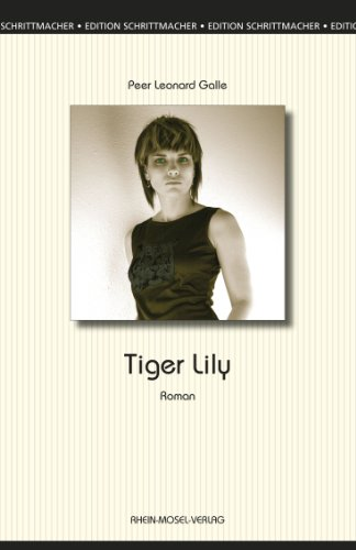 Tiger Lily (Edition Schrittmacher 4) (German Edition)