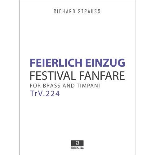 Download Feierlicher Einzug, TrV.224 Festival Fanfare for Brass and Timpani (Conductor's Score 9x12 inches) SKU:EZ-2056 ebook