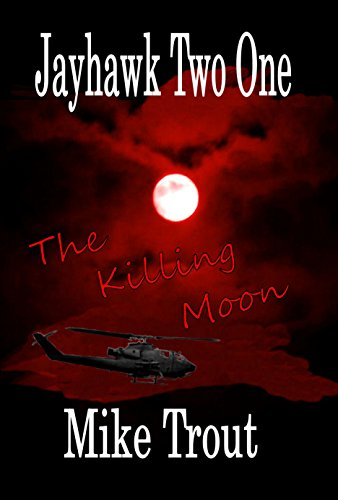 The Killing Moon (Jayhawk Two One Book 7)