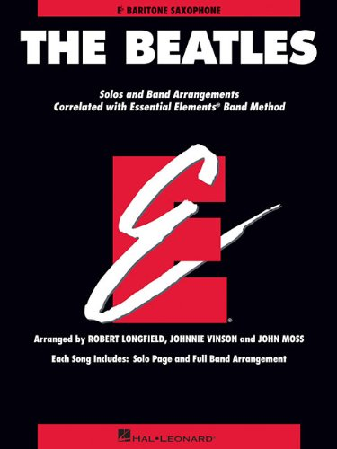 The Beatles: Essential Elements for Band Correlated Collections Baritone Saxophone