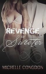 Revenge is Sweeter (Black Heart Book 3)