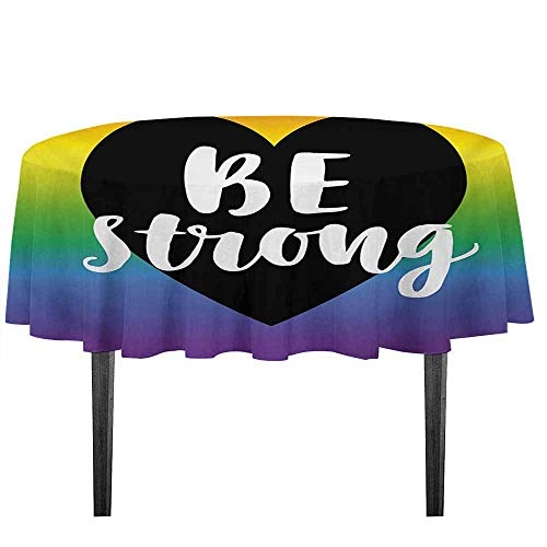 kangkaishi Pride Printed Tablecloth Be Strong Gay Parade Slogan Rights Equality Love Valentines Theme with a Heart Icon Desktop Protection pad D59.05 Inch Multicolor