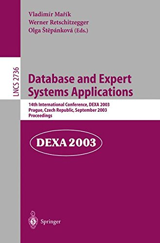Download Database and Expert Systems Applications: 14th International Conference, DEXA 2003, Prague, Czech Republic, September 1-5, 2003, Proceedings (Lecture Notes in Computer Science) pdf