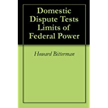 Domestic Dispute Tests Limits of Federal Power