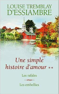 Amazon Fr Une Simple Histoire D Amour T3 Et T4 Les