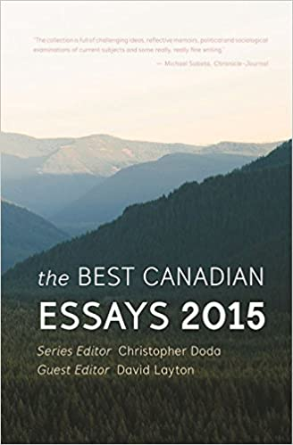 The Best Canadian Essays  The Best Canadian Essays In English  The Best Canadian Essays  The Best Canadian Essays In English  Paperback  December