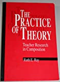 The Practice of Theory 9780814136607