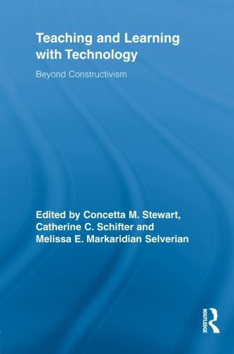 Teaching and Learning with Technology: Beyond Constructivism (Routledge Research in Education)
