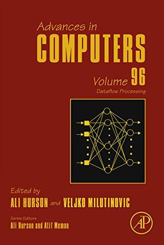 Download Dataflow Processing: 96 (Advances in Computers) Pdf