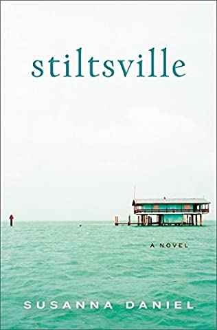 book cover of Stiltsville
