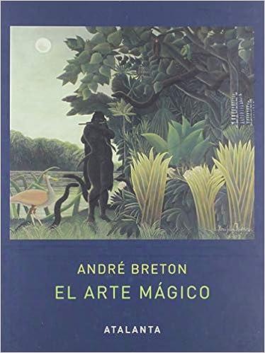 El arte mágico - André Breton