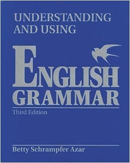 Understanding and Using English Grammar: With Answer Key (Blue), International Version (Azar English Grammar) by Betty Schrampfer Azar (2004-07-30)