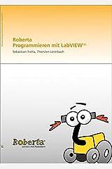 Roberta - Programmieren mit LabVIEW Paperback