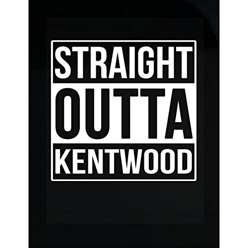 Kentwood Shield - Inked Creatively Straight Outta Kentwood City Sticker
