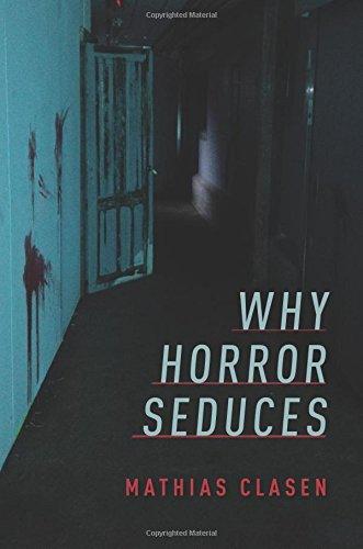 Why Horror Seduces PDF Text fb2 book