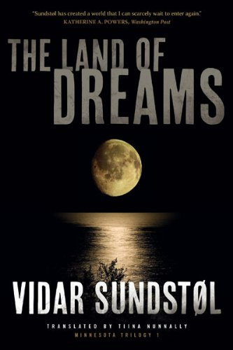 The Land of Dreams (Minnesota Trilogy)