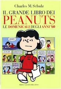 Il grande libro dei Peanuts. Le domenicali degli anni '60