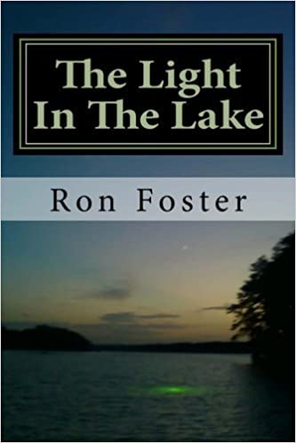 Book The Light In The Lake: The Survival Lake Retreat by Ron H. Foster (2011-07-13)