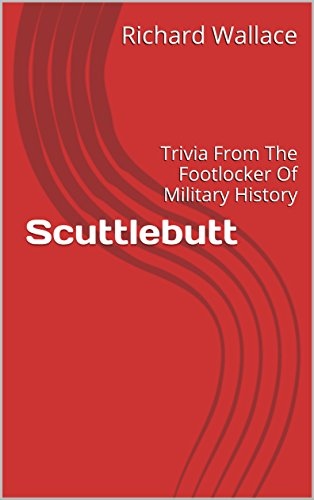 scuttlebutt-trivia-from-the-footlocker-of-military-history