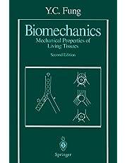 Biomechanics: Mechanical Properties of Living Tissues