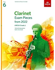 Clarinet Exam Pieces from 2022, ABRSM Grade 6: Selected from the syllabus from 2022. Score & Part, Audio Downloads